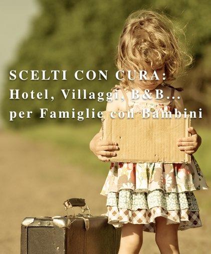 familyhotel per famiglie e bambini, viaggi e vacanze con bambini