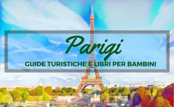 guide turistiche - parigi - libri per bambini