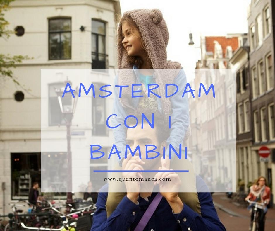 Amsterdam info da vacanze con bambini for Amsterdam offerte viaggi
