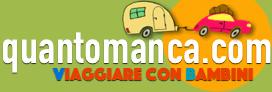 Vacanze con Bambini - Idee Viaggio- Family Hotel - Blog - Recensioni - QUANTOMANCA.COM