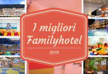 migliori family hotel italia